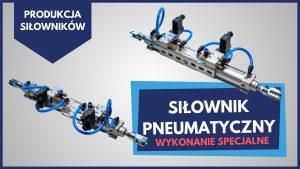 Produkcja siłowników pneumatycznych